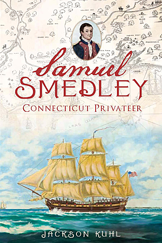 Samuel Smedley, Connecticut Privateer