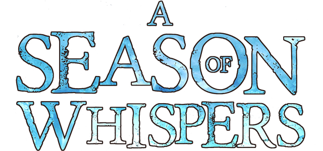 A Season of Whispers